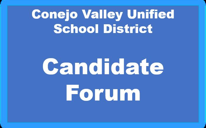 CVUSD Candidate Forum Conejo Valley Unified School District